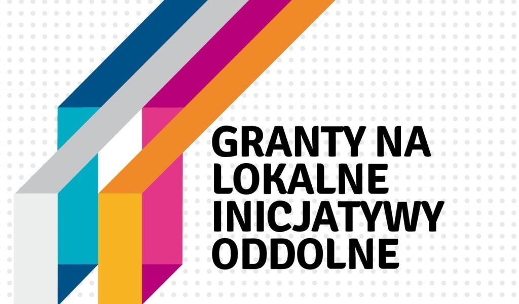 """Plakat o treści """"Granty na lokalne inicjatywy oddolne"""""""