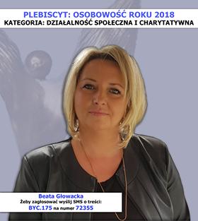 Plakat kandydatki na osobowość roku 2018 w kategorii: działalność społeczna i charytatywna - Beata Głowacka