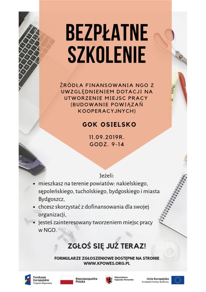 """Bezpłatne szkolenie """"Źródła finansowania NGO z uwzględnieniem dotacji na utworzenie miejsc pracy"""" w GOK Osielsko jedenastego września 2019 od godziny dziewiątej do czternastej"""