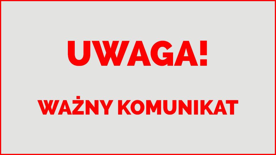 UWAGA! Ważny komunikat